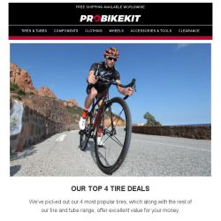 [probikekit] HUGE savings on our top 4 tires including Vittoria, Continental, and more!
