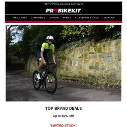 [probikekit] Up to 50% off Top Brands including Shimano, Fizik, and more whilst stocks last!