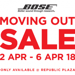 Bose: Moving Out Sale at Republic Plaza with Clearance Discounts on Display & End-of-Life Products