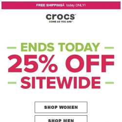 [Crocs Singapore] 【ENDS TODAY】 Don't mIss out - 25% off Sitewide at Crocs👍