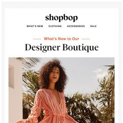 [Shopbop] New in our designer boutique (drumroll, please...)
