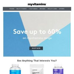 [MyVitamins] 60% Off! What Are You Waiting For?