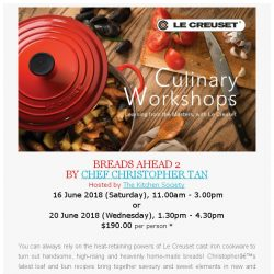 [LeCreuset] Le Creuset Singapore Culinary Workshop - BREADS AHEAD (16 & 20 June)