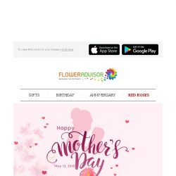 [Floweradvisor] Happy Mother's Day! Need Gifts for Same Day Delivery?