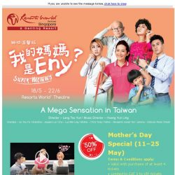 [Resorts World Sentosa] Mother's Day Special for Super Mommy Musical