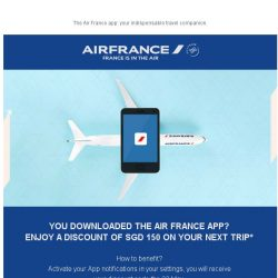 [AIRFRANCE] A discount of SGD 150  with the App!