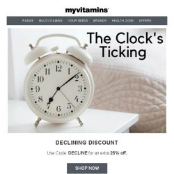 [MyVitamins] Declining Discount | Email Exclusive