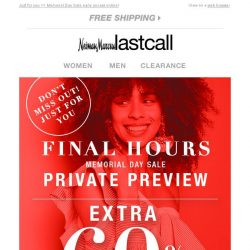[Last Call] Private Preview ending: extra 60% off clearance final hours