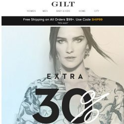[Gilt] Extra 30% Off: The Semi-Annual Designer Apparel Event
