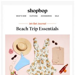 [Shopbop] Going away next weekend? Pack these
