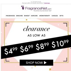 [FragranceNet] Clearance as low as: $4.99 $6.99, $8.99, $10.99 --->