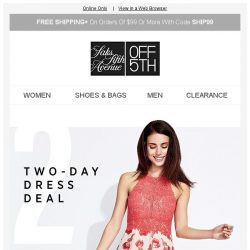 [Saks OFF 5th] EXTRA 20% OFF Dresses. 2 days. You know what to do...