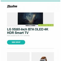 [Massdrop] LG 55 65-Inch B7A OLED 4K HDR Smart TV, Massdrop x Noble Kaiser 10 Custom In-Ear Monitors, Ball Trainmaster Worldtime Automatic Watch and more...
