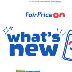 [Fairprice] Check out our exciting new range