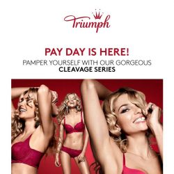 [Triumph] Pay Day Is Here! Let Us Pamper You!