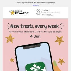 [Starbucks] Weekly treats, coming your way from 4 Jun. 🎁