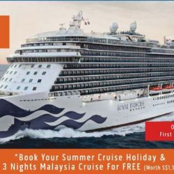 Princess Cruises: 1-for-1 Deal & 3 Nights Malaysia Cruise FREE