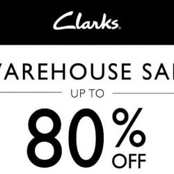 Clarks: Warehouse Sale 2018 with Up to 80% OFF Footwear