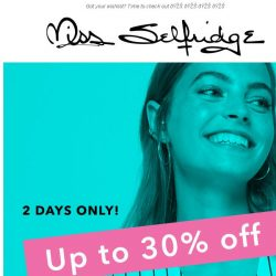 [Miss Selfridge] Up to 30% off ALL THE THINGS 🙋🙋🙋