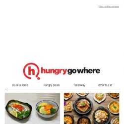 [HungryGoWhere] Booked and Dined! Popular Dining Treats Favoured by Other Diners - 50% Off 1st Signature Crab, 1-for-1 Grilled Mains/Uni Chirashi, and More