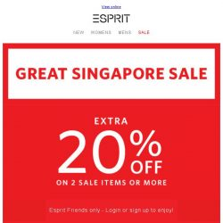 [Esprit] GREAT SINGAPORE SALE: extra 20% off on 2 sale items or more!