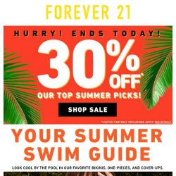 [FOREVER 21] Last chance: 30% off Our Top Summer Picks