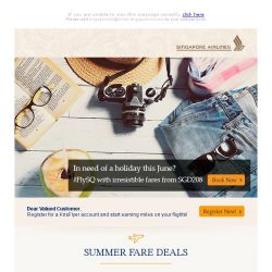 [Singapore Airlines] With fares from SGD208, it's not too late for a holiday this June