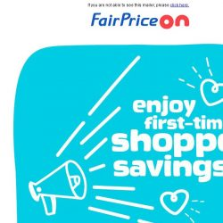 [Fairprice] Yet to try us out? Here's a sweet deal for you