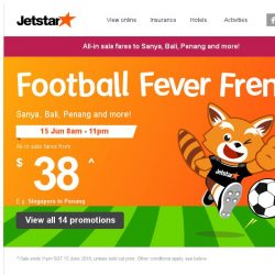 [Jetstar] ⚽ Football Fever Frenzy starts now! Sale Fares to Bali, Sanya and more.