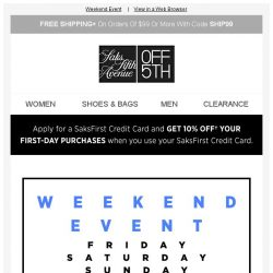 [Saks OFF 5th] Up to 80% OFF is on us...all weekend long!