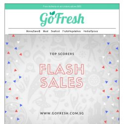 [GoFresh] GoFresh: Top Scorers on Flash Sales all week long!