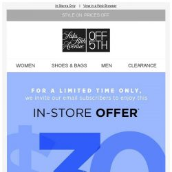 [Saks OFF 5th] Email subscriber exclusive-up to $50 OFF your in-store purchase!