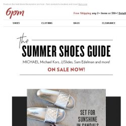 [6pm] Your Summer Shoes Guide (and they're all on sale)!