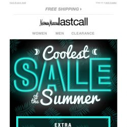 [Last Call] Our Coolest Sale of the Summer continues >> extra 30%–75% off everything
