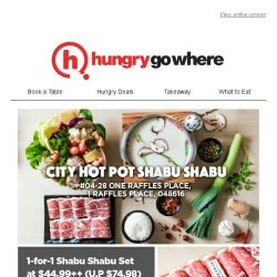 [HungryGoWhere] 1 for 1 Shabu Shabu Set at $44.99++ (U.P $74.98) - Hearty Treat by City Hot Pot Shabu Shabu