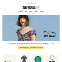 [Selfridges & Co] Ooh, look what's just arrived
