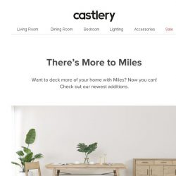 [Castlery] There's More to Miles