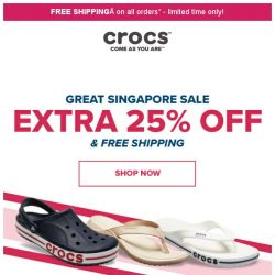 [Crocs Singapore] Save Extra 25% & Free Shipping on all shoes sitewide‼️
