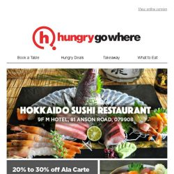 [HungryGoWhere] 20% to 30% off Ala Carte Japanese Buffet - Freshest Japanese Treats by Hokkaido Sushi Restaurant