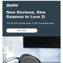 [Massdrop] The HD 58X Jubilee is back! Here's what people are saying