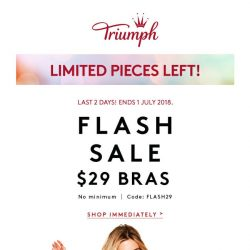 [Triumph] ⚡️ Reminder: FLASH SALE Ending soon!