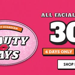Guardian: Exclusive 30% OFF All Facial Skincare In Stores & Online!