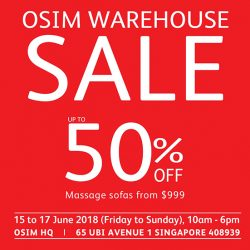 OSIM: Warehouse Sale 2018 with Up to 50% OFF Display Sets & Massage Chairs from $999!