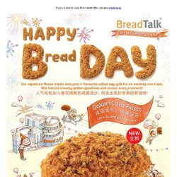 [BreadTalk] It's our birthday! Cele-bread with our NEW Golden Lava Flosss!