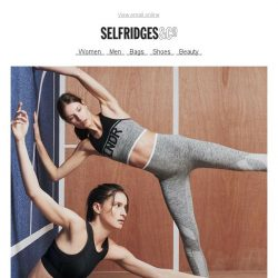 [Selfridges & Co] Bring on the summer workouts