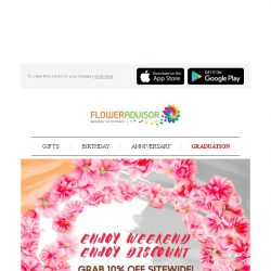 [Floweradvisor] Make Your Weekend More Enjoyable with 10% Off Sitewide