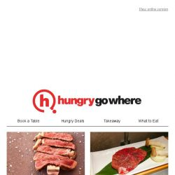 [HungryGoWhere] Juicy steak deals on 1-for-1 wagyu rump, 50% off second steak and more!