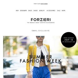 [Forzieri] 3 Days Only // Summer Fashion Week EXCLUSIVE