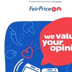[Fairprice] We value your opinion and get $5 off your next purchase