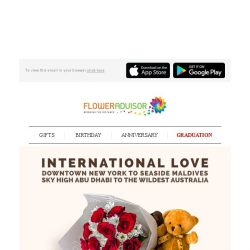 [Floweradvisor] Send Out Your Love Accross The Globe. Express Your International Love Today!